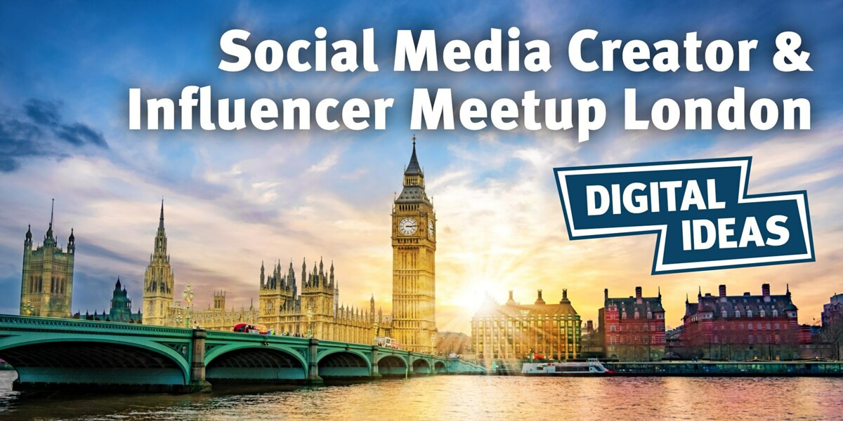Social Media Creator & Influencer Meetup London #1