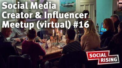 Social Media Creator & Influencer Meetup (virtual) #16